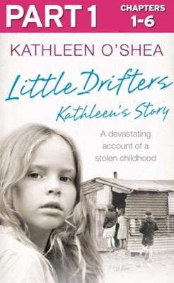 Little Drifters: Part 1 of 4
