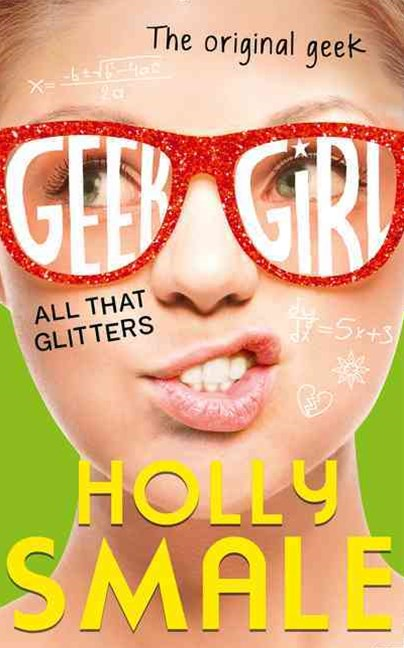 Geek Girl (4) - All That Glitters
