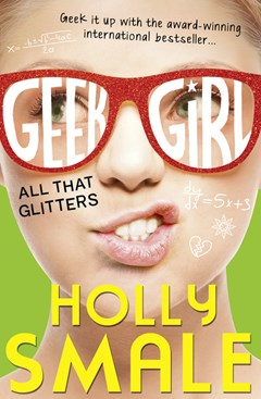 Geek Girl (4): All That Glitters