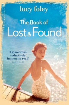 (ebook) The Book of Lost and Found: Sweeping, captivating, perfect summer reading
