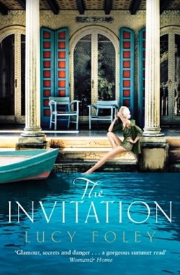 The Invitation: Escape with this epic, page-turning summer holiday read