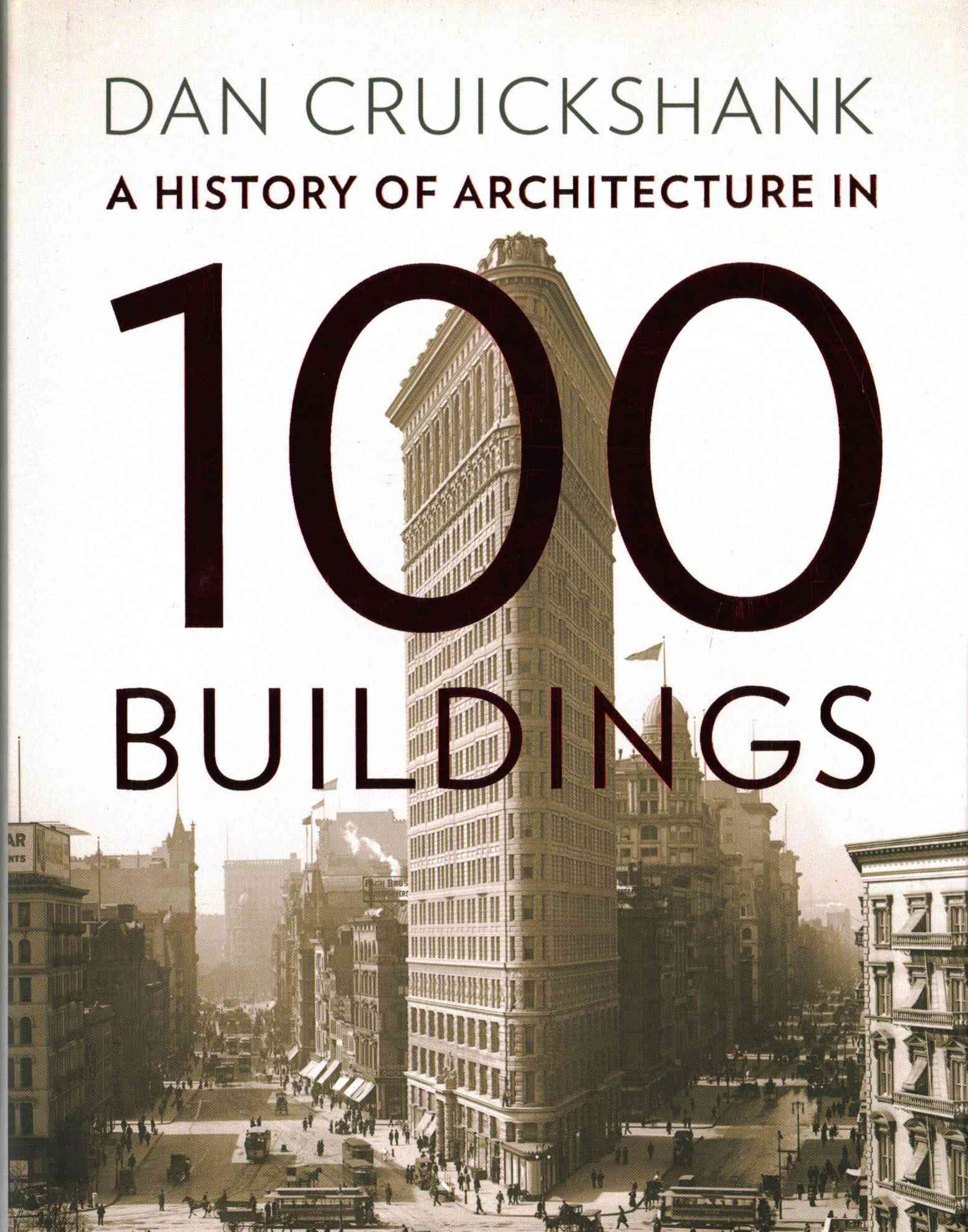 History in 100s: History of Architecture in 100 Buildings