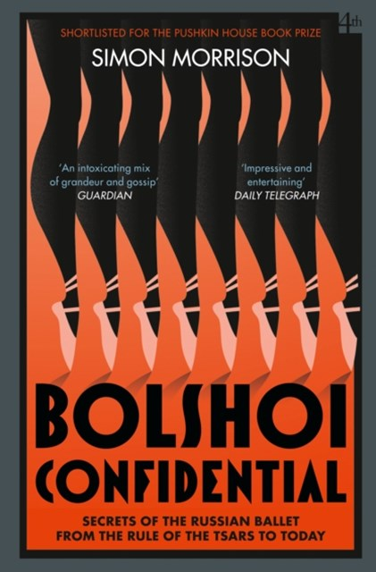 (ebook) Bolshoi Confidential: Secrets of the Russian Ballet from the Rule of the Tsars to Today