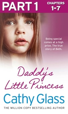 DaddyGÇÖs Little Princess: Part 1 of 3