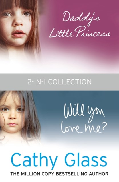 DaddyGÇÖs Little Princess and Will You Love Me 2-in-1 Collection