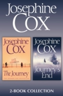 Journey, Journey's End: Josephine Cox 2-Book Collection