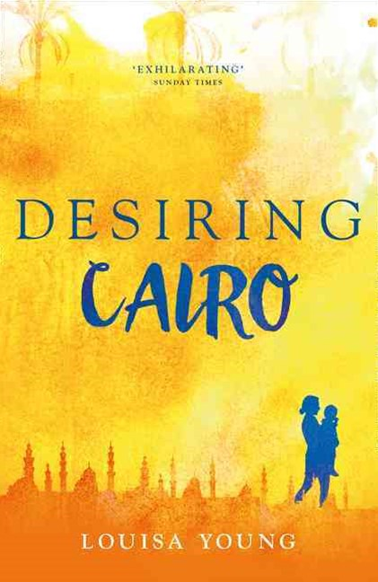 The Angeline Gower Trilogy (2) - Desiring Cairo
