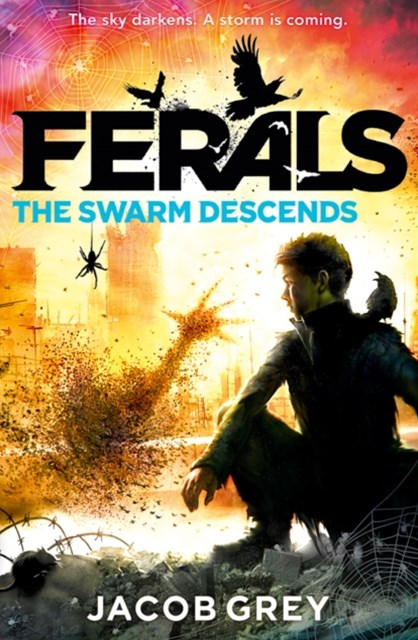 Ferals - the Swarm Descends