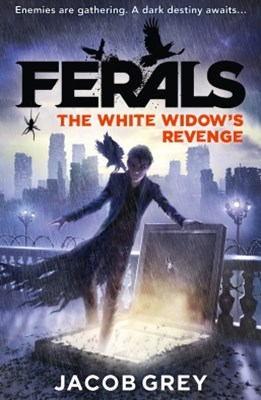 The White WidowGÇÖs Revenge (Ferals, Book 3)
