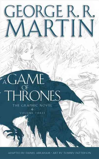 A Game of Thrones: Graphic Novel, Volume 3