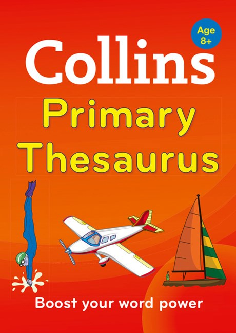 Collins Primary Thesaurus [2nd Edition]