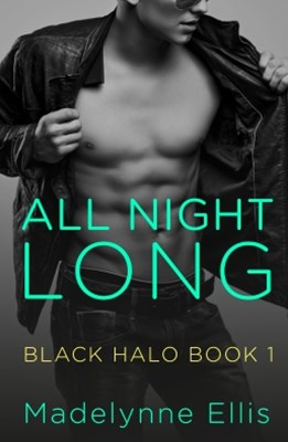 (ebook) All Night Long (Black Halo, Book 1)