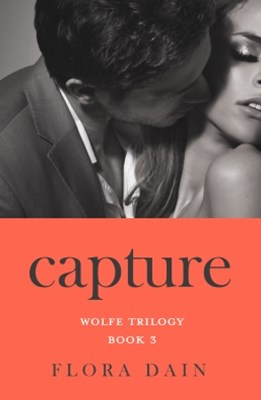 (ebook) Capture (Wolfe Trilogy, Book 3)