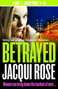 (ebook) Betrayed (Part One: Chapters 1-13) - Crime Mystery & Thriller