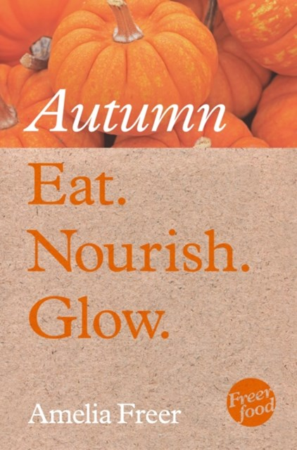 (ebook) Eat. Nourish. Glow – Autumn
