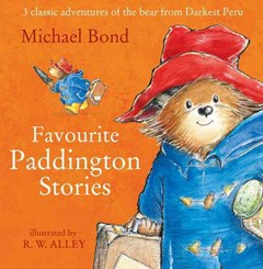 Paddington - Favourite Paddington Stories