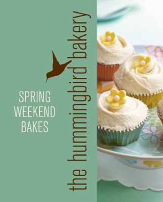 (ebook) Hummingbird Bakery Spring Weekend Bakes: An Extract from Cake Days