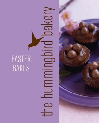 (ebook) Hummingbird Bakery Easter Bakes: An Extract from Cake Days