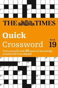 The Times 2 Crossword Book 19 by The Times, John Grimshaw (9780007580804) - PaperBack - Craft & Hobbies Puzzles & Games