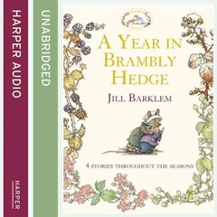 Brambly Hedge - A Year In Brambly Hedge