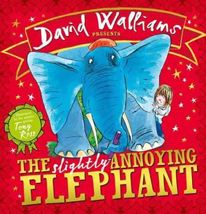 The Slightly Annoying Elephant by David Walliams, Tony Ross (9780007581863) - PaperBack - Non-Fiction Animals