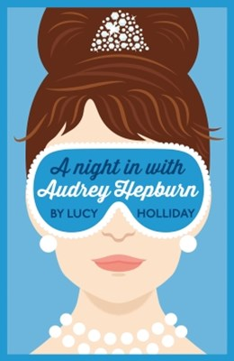 A Night In With Audrey Hepburn: A Night In With Book 1