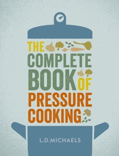 (ebook) The Complete Book of Pressure Cooking - Cooking Cooking Reference