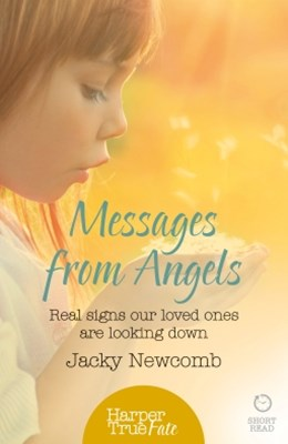 (ebook) Messages from Angels: Real signs our loved ones are looking down (HarperTrue Fate – A Short Read)