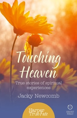 (ebook) Touching Heaven: True stories of spiritual experiences (HarperTrue Fate – A Short Read)