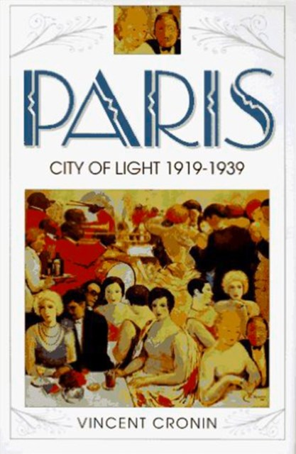 Paris, City of Light: 1919–1939 (Text Only)