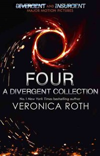 Four: A Divergent Collection Adult Edition by Veronica Roth (9780007584642) - PaperBack - Children's Fiction