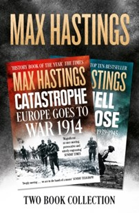 (ebook) Max Hastings Two-Book Collection: All Hell Let Loose and Catastrophe - History Modern