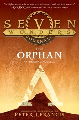 (ebook) The Orphan (Seven Wonders Journals, Book 2)