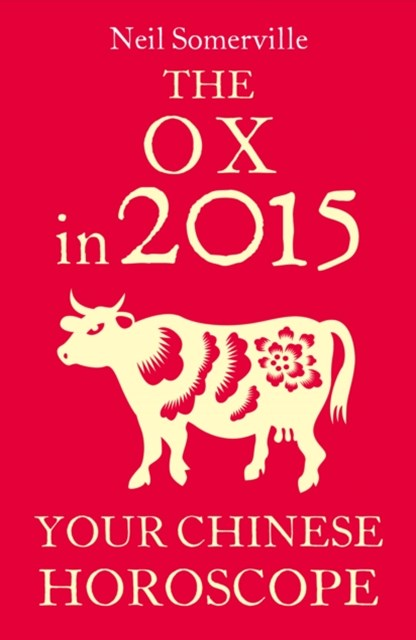 (ebook) The Ox in 2015: Your Chinese Horoscope