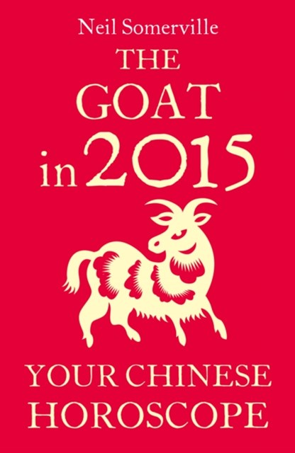 (ebook) The Goat in 2015: Your Chinese Horoscope