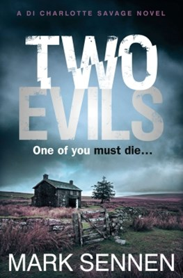 Two Evils: A DI Charlotte Savage Novel