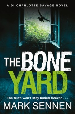 The Boneyard: A gripping serial killer crime thriller
