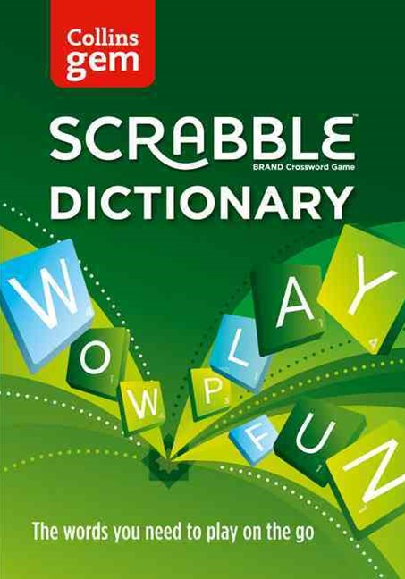 Collins Gem Scrabble Dictionary: The Words You Need to Play on The Go [Fourth Edition]