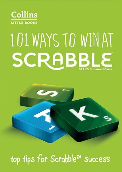 Collins Little Books: 101 Ways to Win at Scrabble [Second Edition]