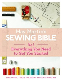 (ebook) May Martin's Sewing Bible e-short 1: Everything You Need to Get You Started - Craft & Hobbies Needlework