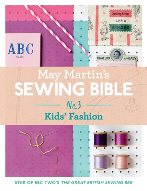 May Martin's Sewing Bible e-short 3: Kids