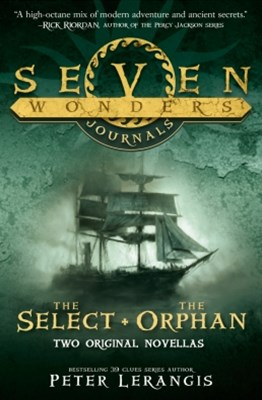 (ebook) The Select and The Orphan (Seven Wonders Journals)