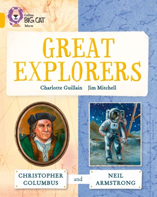 Great Explorers: Christopher Columbus and Neil Armstrong