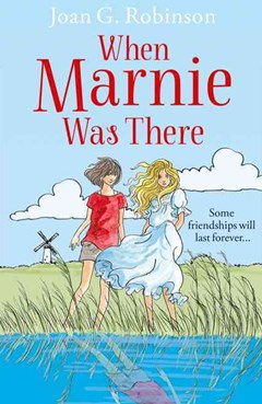 When Marnie Was There [Film Tie-in Edition]