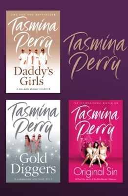 Tasmina Perry 3-Book Collection: Daddy's Girls, Gold Diggers, Original Sin