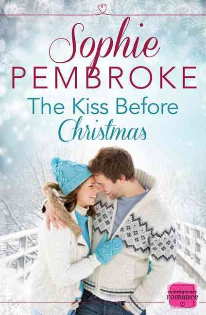 The Kiss Before Christmas [A Novella]