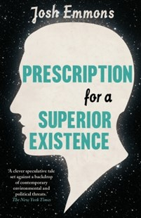 (ebook) Prescription for a Superior Existence - Modern & Contemporary Fiction General Fiction