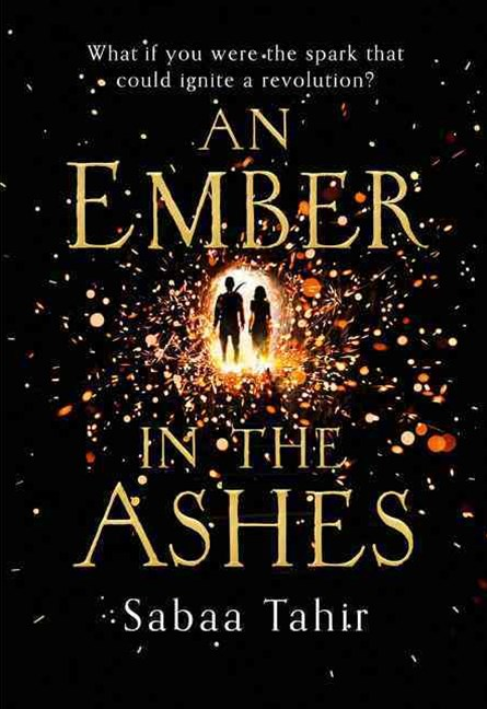 An Ember in the Ashes (1) - An Ember in the Ashes