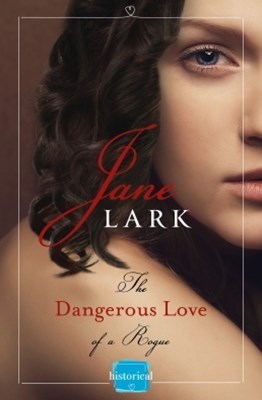 (ebook) The Dangerous Love of a Rogue