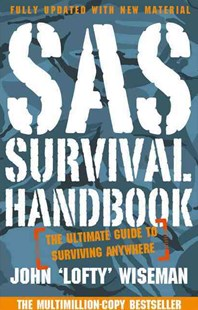 SAS Survival Handbook by John 'Lofty' Wiseman (9780007595860) - PaperBack - Reference